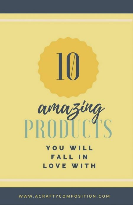 10-products-i-absolutely-love